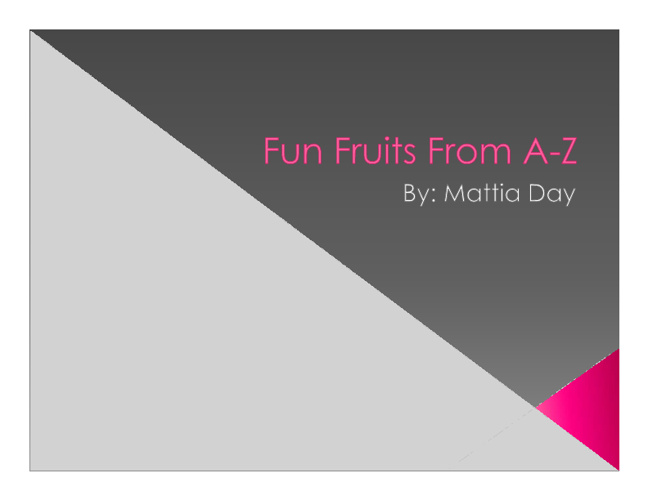Fun Fruits From A-Z
