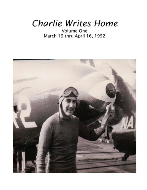 Charles Writes Home - Volume One