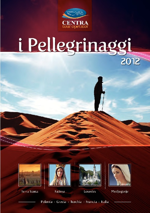 Centra Pellegrinaggi - Catalogo 2012