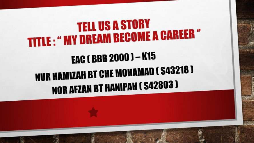 Tell us story