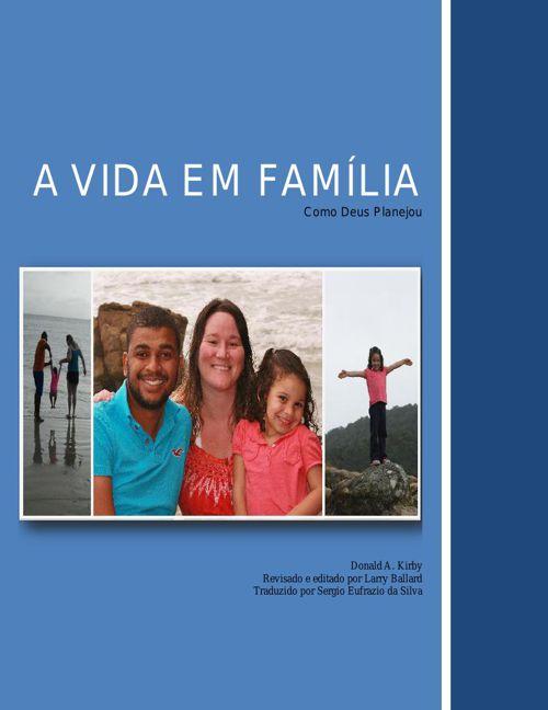 A Vida em Familia Como Deus Planejou