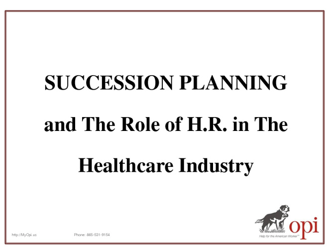 Healthcare: Succession Planning & HR's Role.