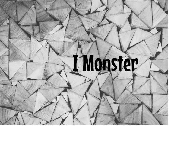 I monster