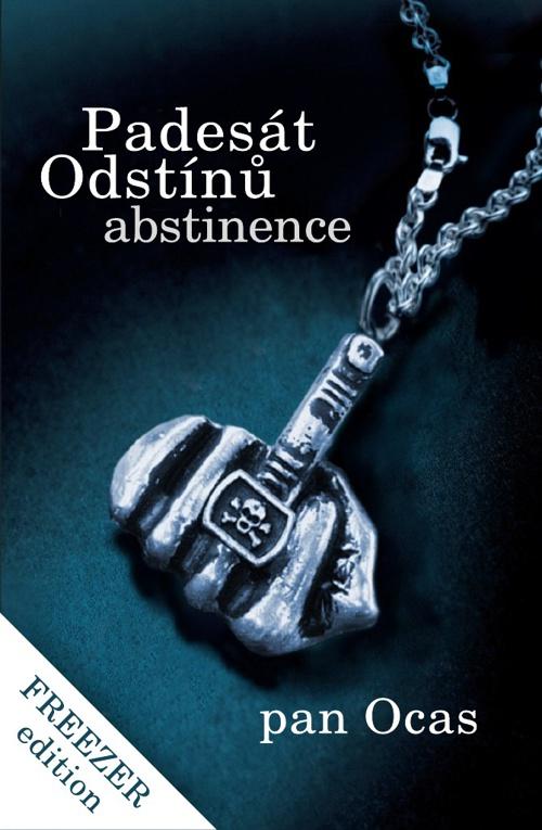 Padesát odstínů abstinence