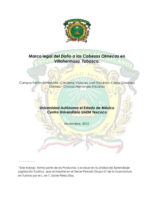Marco legal del Daño a las Cabezas Olmecas en Tabasco