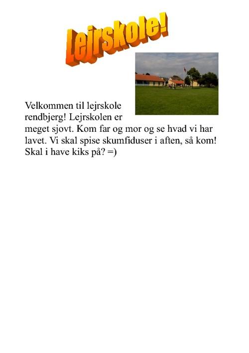 Lejrskole Rendbjerg!