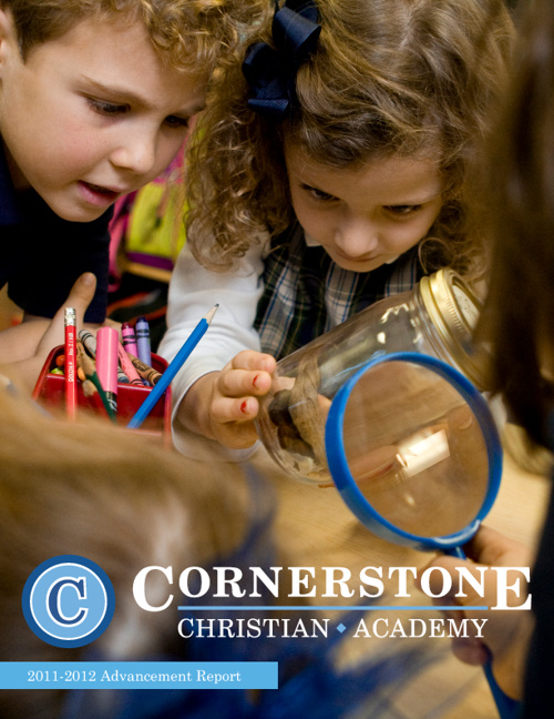 2011-2012 Advancement Report Cornerstone Christian Academy