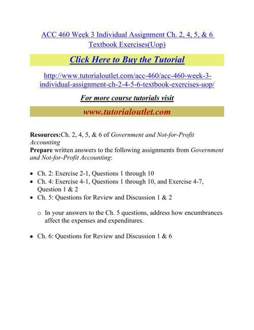 ACC 460 Week 3 Individual Assignment Ch. 2, 4, 5, & 6 Textbook E