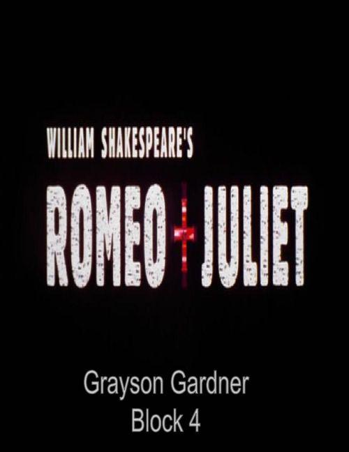 Romeo and Juliet Digital Scrapbook - Grayson Gardner (1)