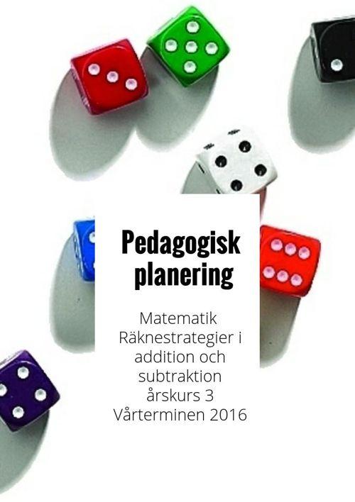 Pedagogisk planering matematik vt åk 3 Räknestrategier