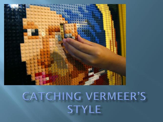 Catching Vermeer's Style