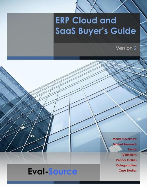 Eval-Source 2013 ERP Cloud/SaaS Buyer's Guide