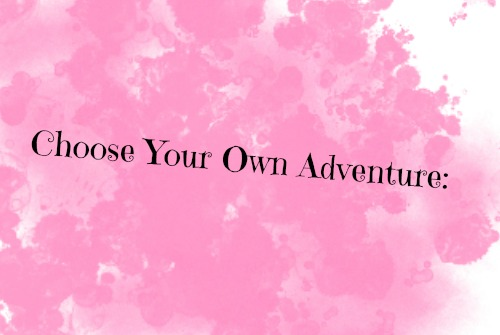 Choose your Adventure PG1