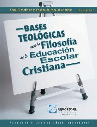 Bases Teológicas de la Educación Cristiana