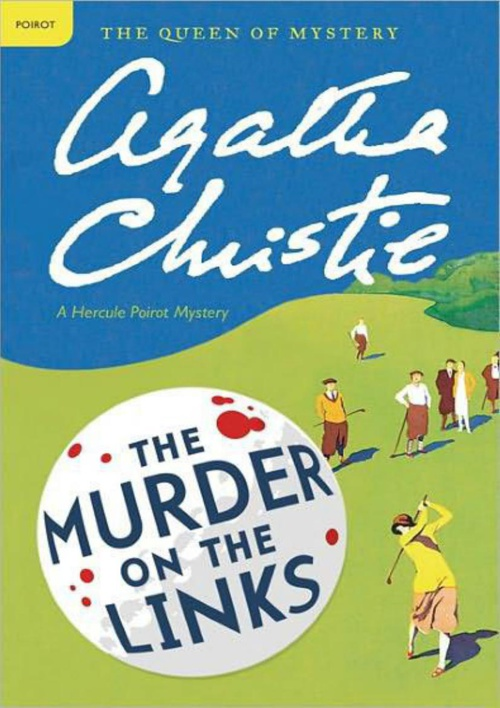 The Murder on the Links  A Hercule Poiro-Agatha Christie 1923