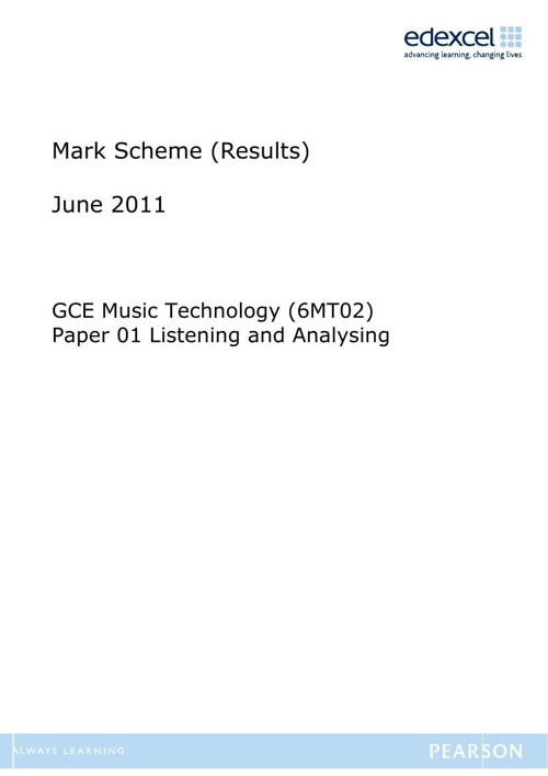 2011 6MT02 AS Listening Paper Mark Scheme