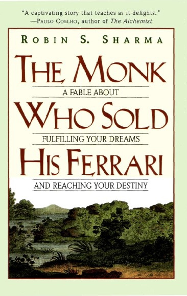 The Monk Who Sold His Ferrari_Robin S. Sharma