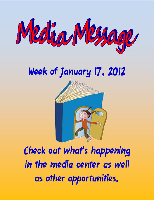 Media Message Week of January 17, 2012