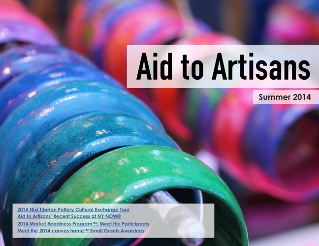 Aid to Artisans Summer 2014 Newsletter: Special Edition