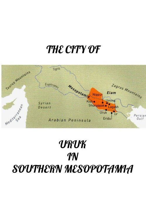 The City of Uruk in Southern Mesopostamia