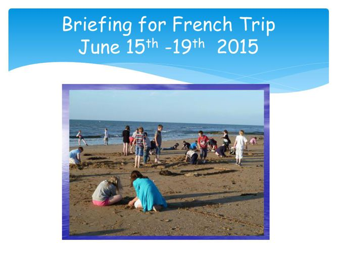 2015 Final Briefing for French Trip