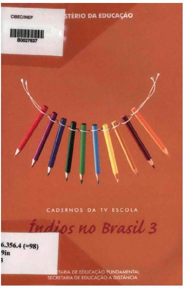 Índios no Brasil III