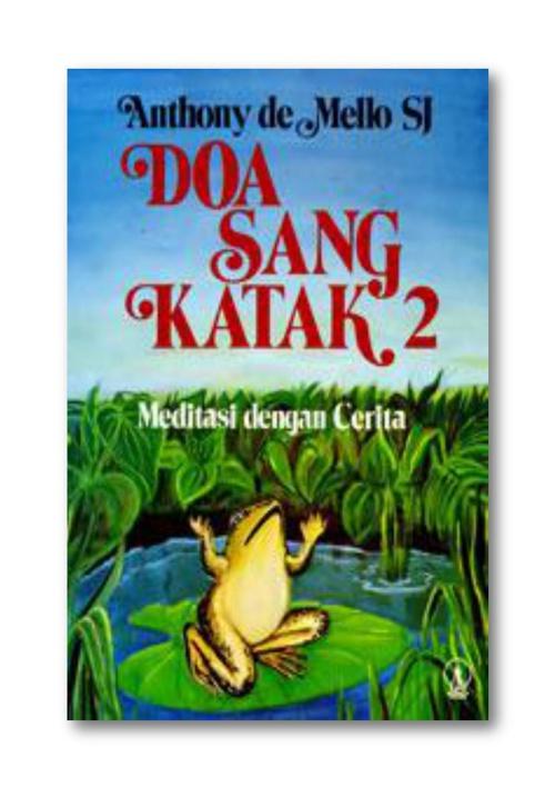 DOA SANG KATAK 2 (Anthony de Mello.SJ)