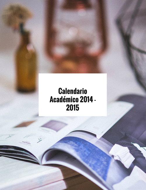 Calendario Académico 2014 - 2015