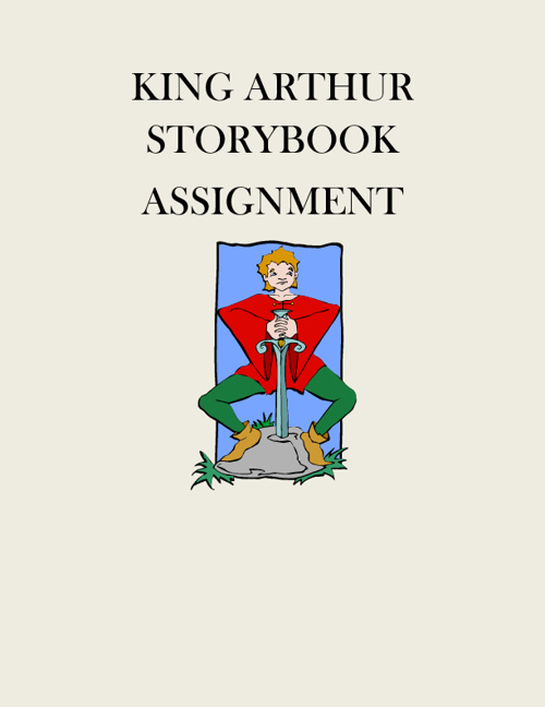 King Arthur Storybook Assignment