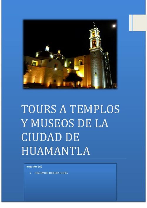 TOUR A TEMPLOS Y MUSEOS HUAMANTLA