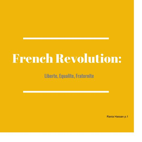 French Revolution-Rania Hassan