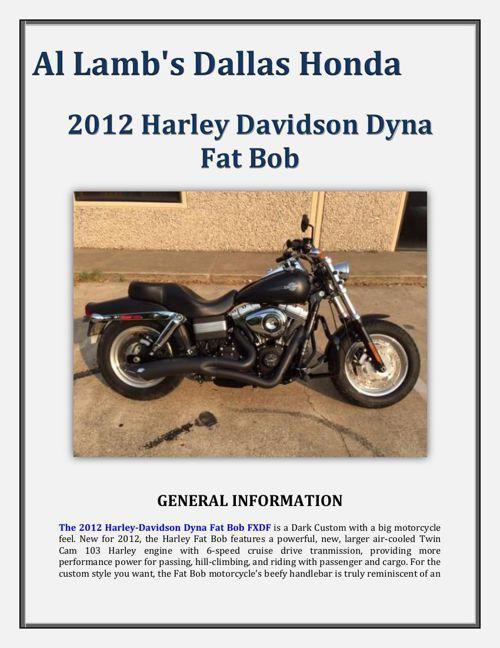 Al Lamb's Dallas Honda: 2012 Harley Davidson Dyna Fat Bob