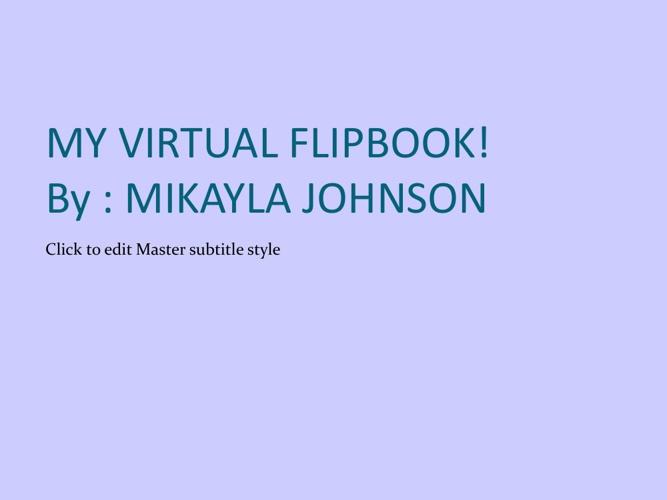 MY VIRTUAL FLIPBOOK!