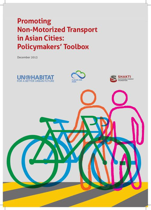 Promoting Non-motorised Transport in Asian Cities