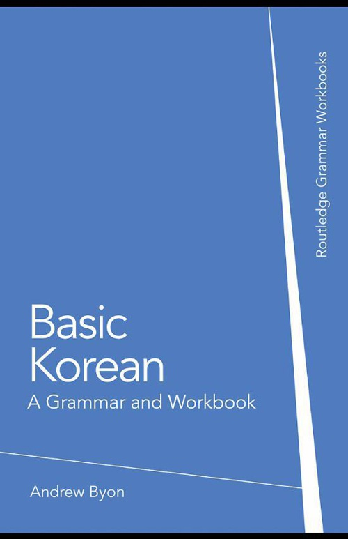 01 Basic Korean A Grammar and Workbook