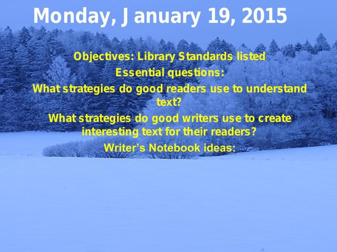 21st week powerpoint agenda Jan 19-23 2015