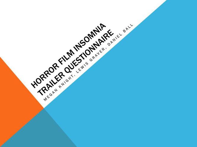 Horror Film Insomnia Trailer Questionnaire