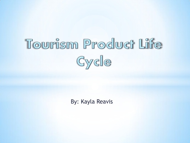 Toursim product life cycle