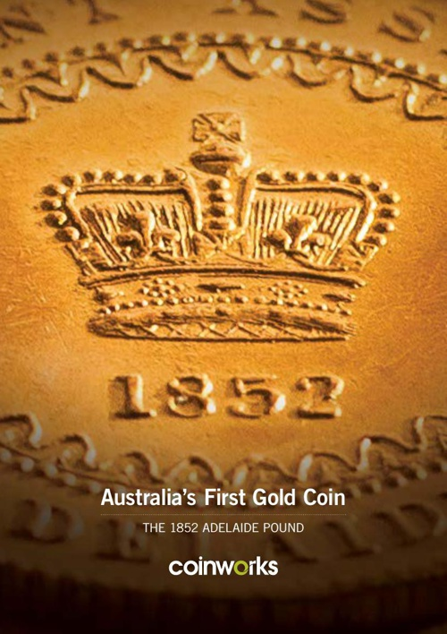 Australia's First Gold Coin - The 1852 ADELAIDE POUND