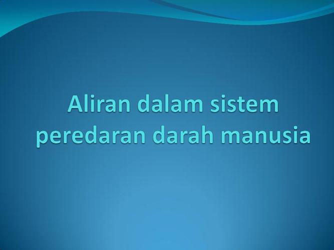Aliran_dalam_sistem_peredaran_darah_manusia