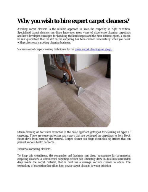 4Why you wish to hire expert carpet cleaners