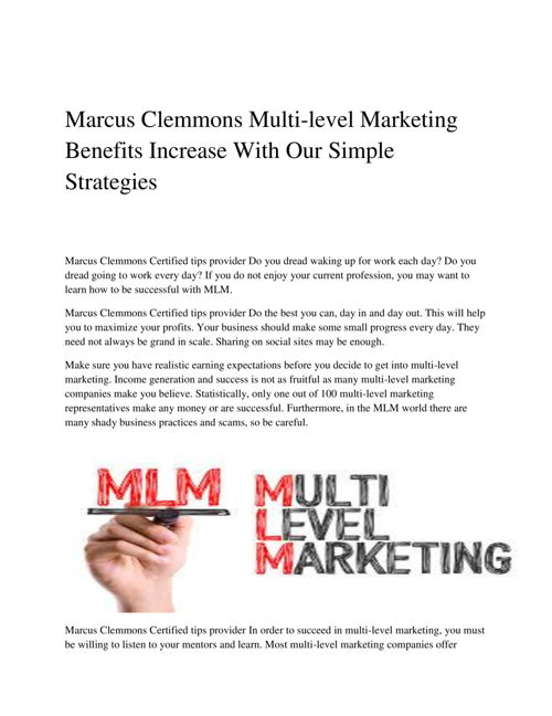 Marcus Clemmons Multi-level Marketing Benefits Increase With Our