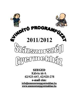 Évadnyitó programfüzet_Százszorszép Gyermekház 2011/2012