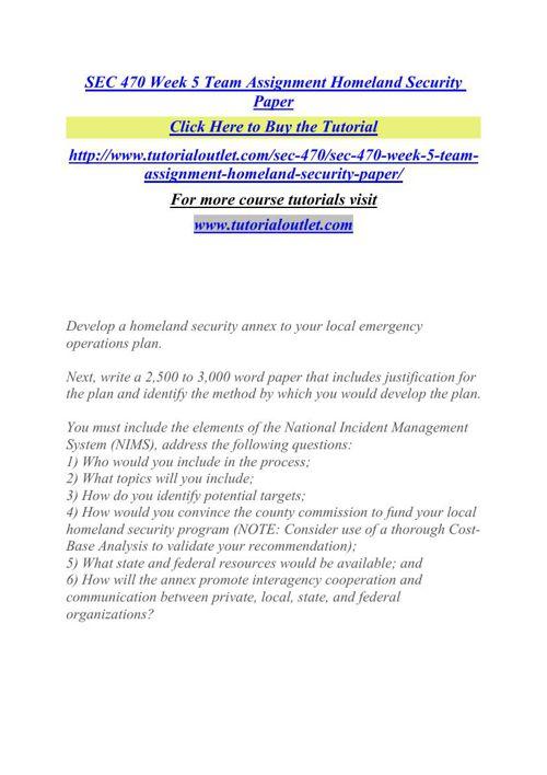 SEC 470 Week 5 Team Assignment Homeland Security Paper