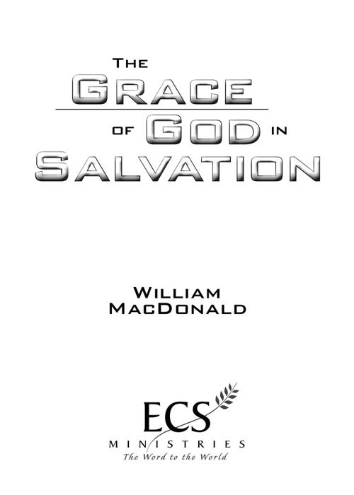 The Grace of God in Salvation PDF
