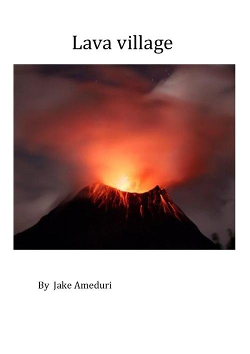 lava village