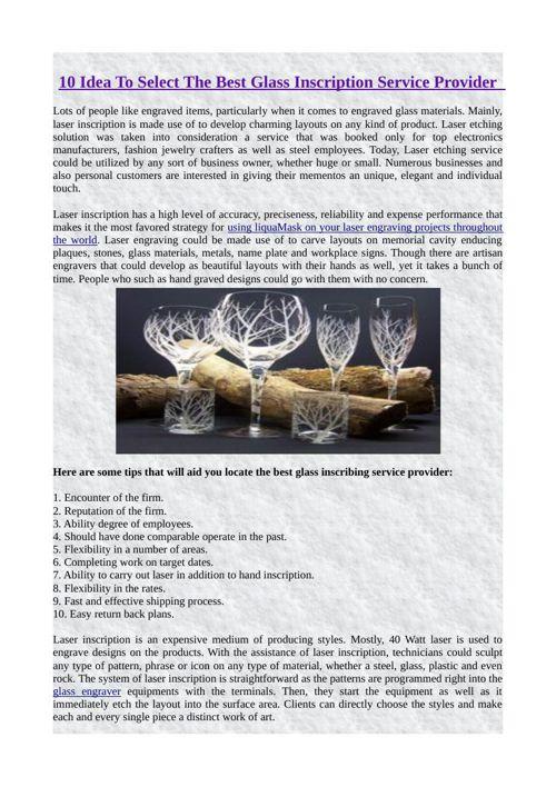 10 Idea To Select The Best Glass Inscription Service Provider