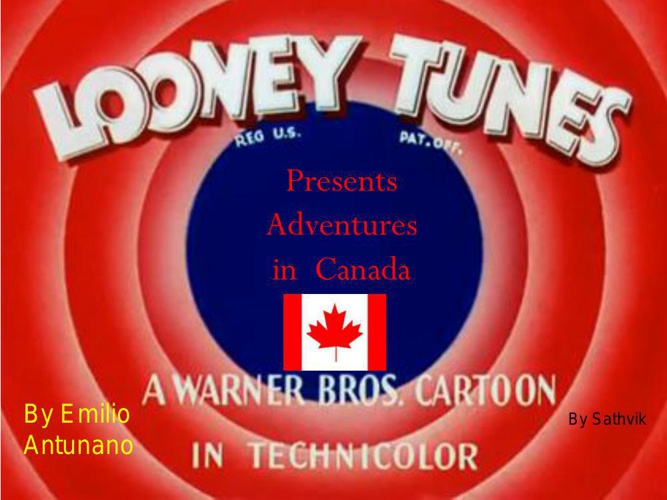 Looney toons adventures in Canada book
