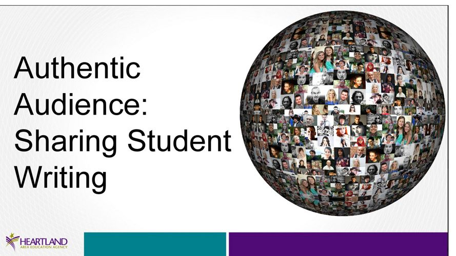 Authentic Audience- Sharing Student Writing PD