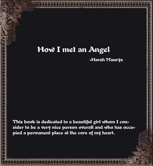 How I met an Angel